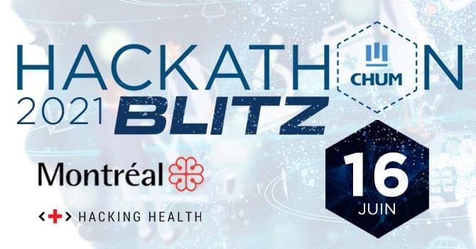 Hackathon Blitz en santé (CHUM, Ville de Montréal)